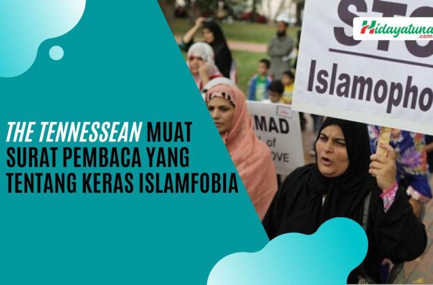 The Tennessean Muat Surat Pembaca yang Tentang Keras Islamfobia