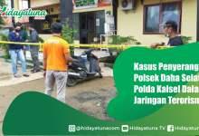 Photo of Penyerangan Polsek Daha Selatan, Polda dalami Jaringan Terorisme