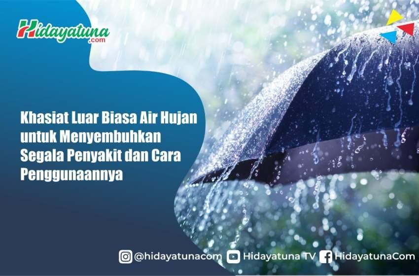Malaikat Jibril : Air Hujan adalah Obat Segala Penyakit