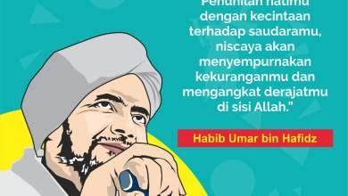 Photo of Nasihat Habib Umar: Penuhilah Hatimu dengan Cinta