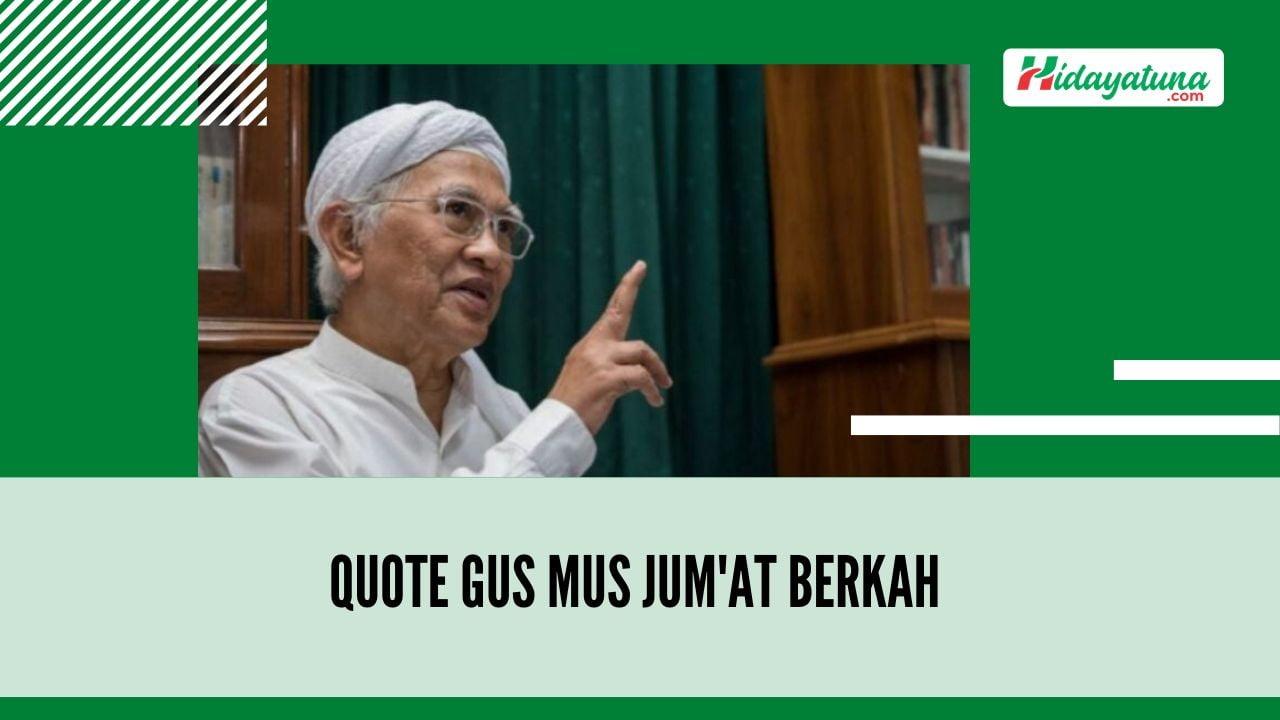 Quote Gus Mus Jum'at Berkah