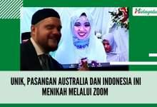 Photo of Unik, Pasangan Australia dan Indonesia Ini Menikah Melalui Zoom