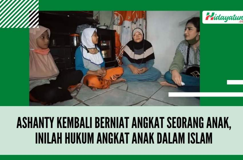 Ashanty Kembali Berniat Angkat Seorang Anak, Inilah Hukum Angkat Anak dalam Islam