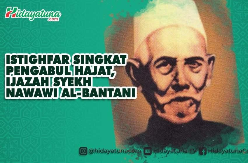 Istighfar Agung, Ijazah Syekh Nawawi Al-Bantani