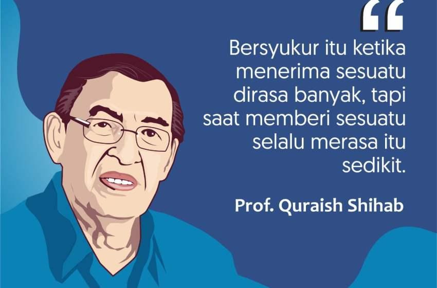 Quraish Shihab: Hakikat Syukur