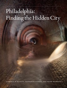 Hidden City Cover 053017.indd Philadelphia