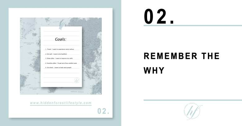 TIP 02. REMEMBER THE WHY