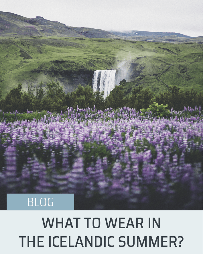 What to wear in Icelandic Summer | Hidden Iceland Blog | Image Hover