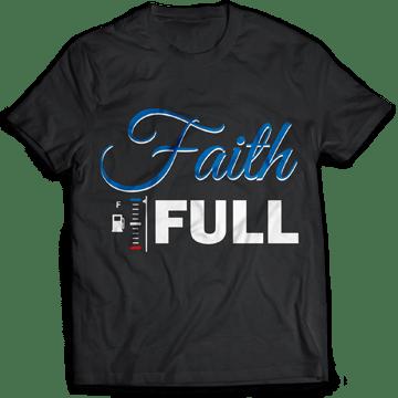 Faith full tshirt