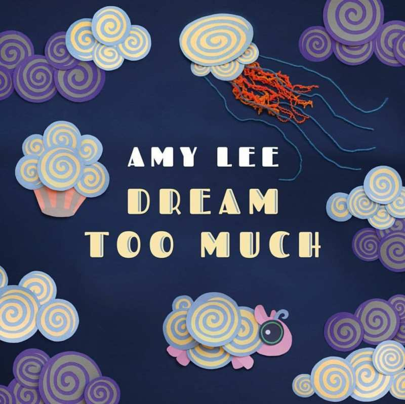 dream too much amy lee