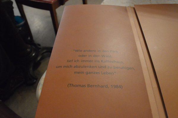Zitat von Thomas Bernhard im Cafe