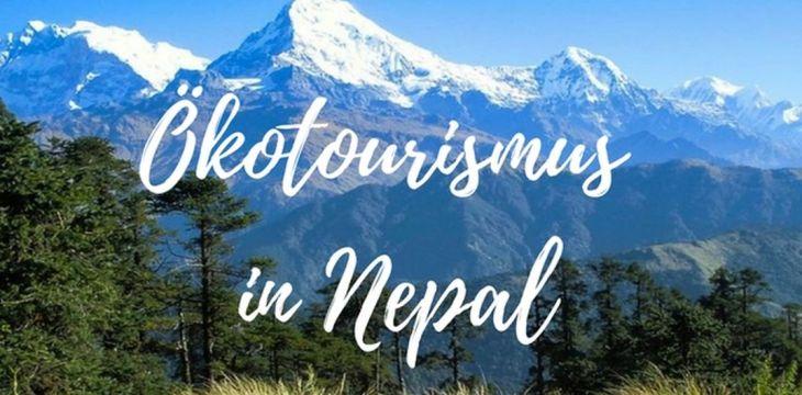 Ökotourismus in Nepal: Community Trekking