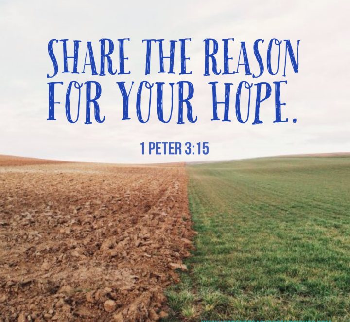 Share the Reason for your Hope