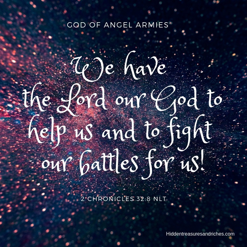 God of Angel Armies. He is the God who protects us and fight our battles.
