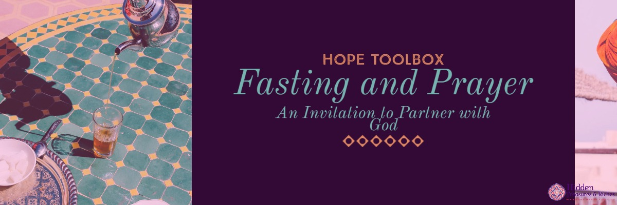 Fasting and Prayer-An invitation to partner with God