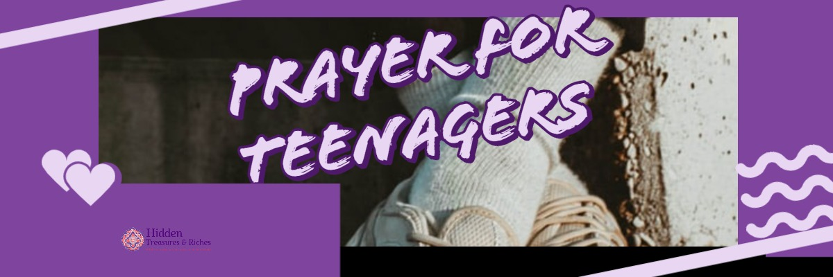 Prayer for Teenagers
