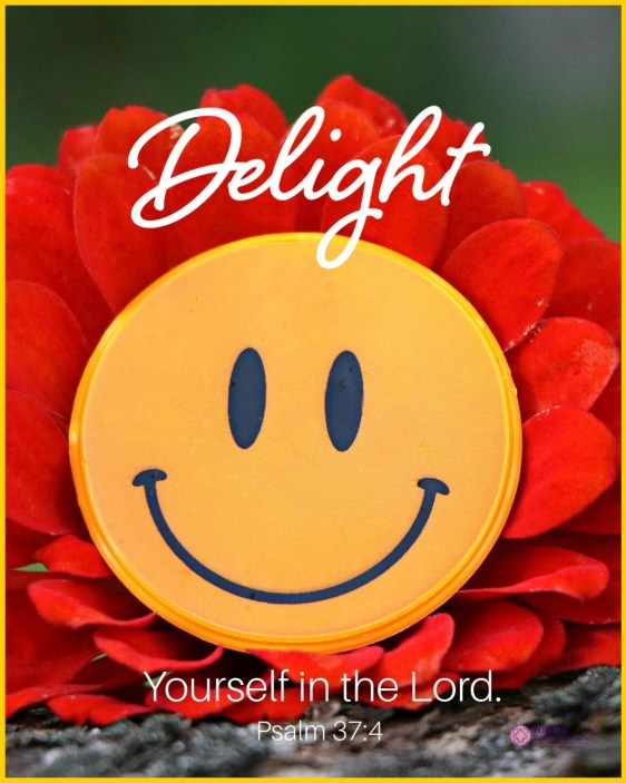 Delight in the Lord