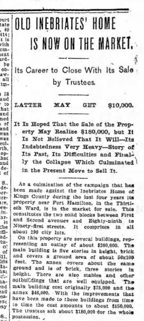 """""""Old Inebriates' Home is now on the Market"""" Brooklyn Daily Eagle Sept. 20, 1898"""