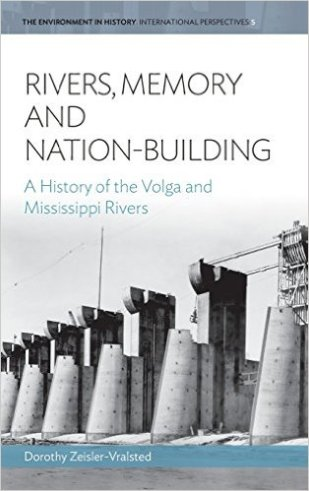 "Zeisler, Vralsted, Dorothy ""Rivers, Memory, and Nation-Building: A History of the Volga and Mississippi Rivers"" Berghahn Books, 2004"