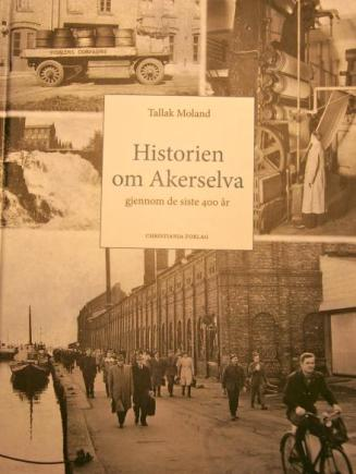 "Moland, Tallak ""Historien om Akerselva"""
