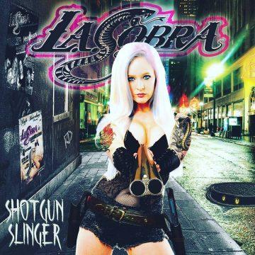LA-Cobra - Shotgun Slinger Album Cover