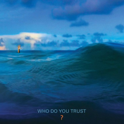 Papa Roach - Who Do You Trust.jpg