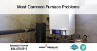 Most Common Furnace Problems | High Demand Heating