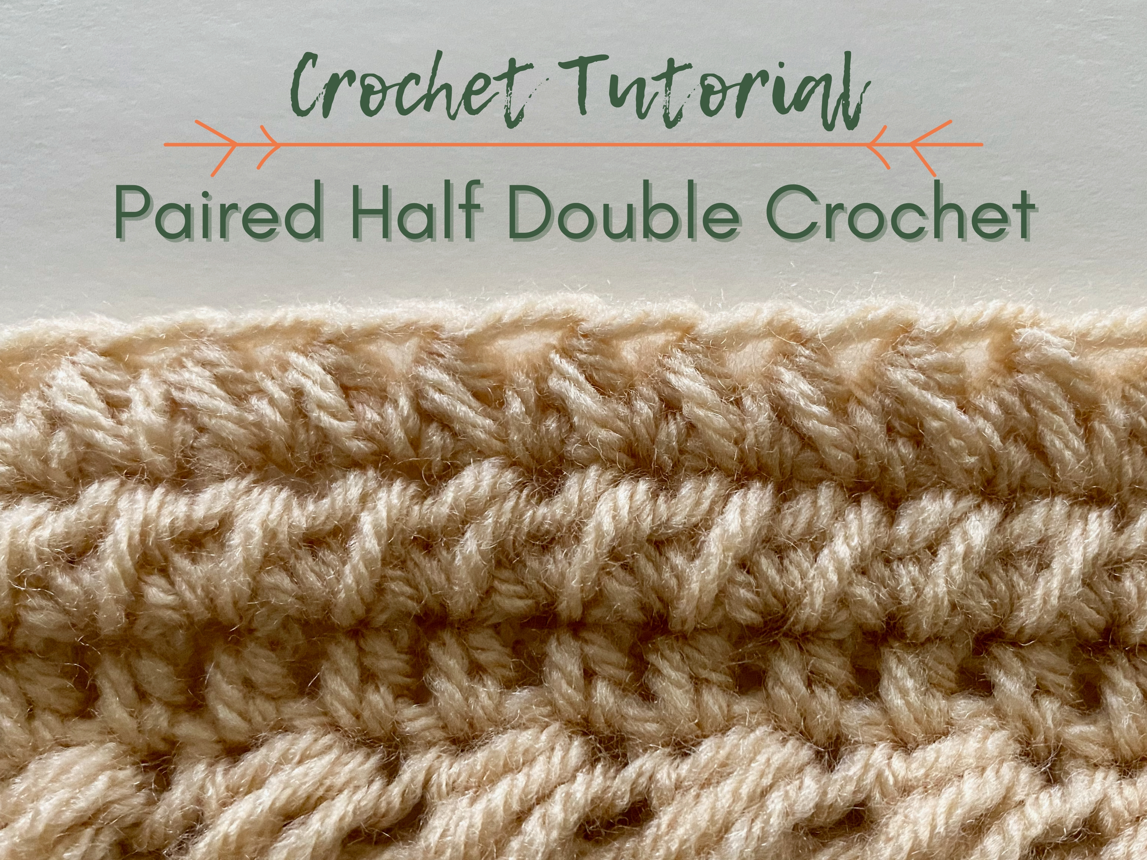 title image; paired half double crochet stitch tutorial