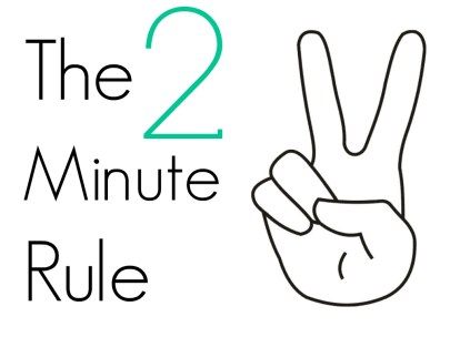 Image result for 2 minute rule