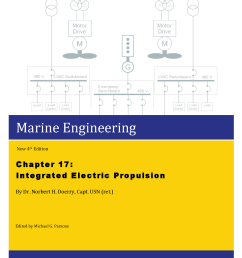 this release is first of 3 chapters in the electrical area of the next marine engineering revision chapter 17 covers modern electric propulsion systems  [ 1275 x 1650 Pixel ]