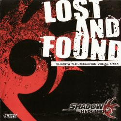 Shadow the Hedgehog: Lost and Found Vocal Trax