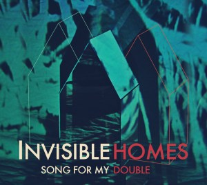 Invisible Homes