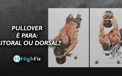 PullOver é para peitoral ou dorsal?
