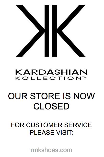 Kardashian Kollection shoes is closed