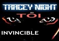 Tracey Night Invincible