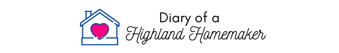 Diary of a Highland Homemaker