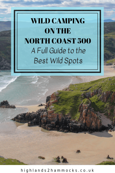 Wild Camping North Coast 500 - The Best Places to Wild Camp