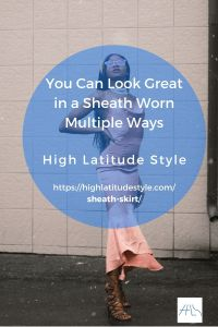 You Can Look Great in a Sheath as skirt, …