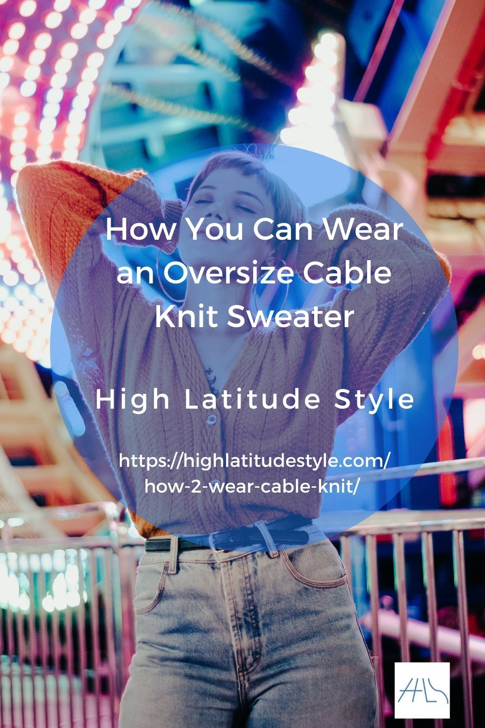 You are currently viewing How You Can Wear an Oversize Cable Knit Sweater
