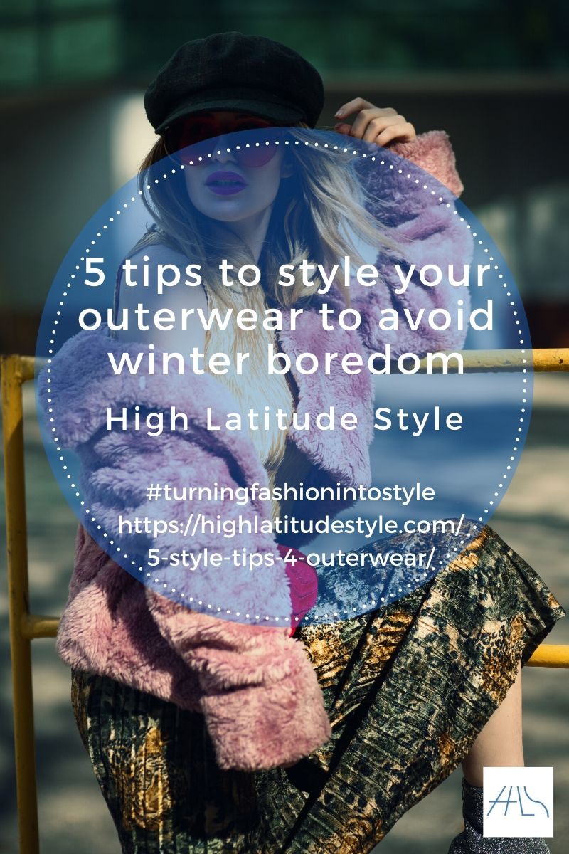 5 tips to style your outerwear to avoid winter boredom