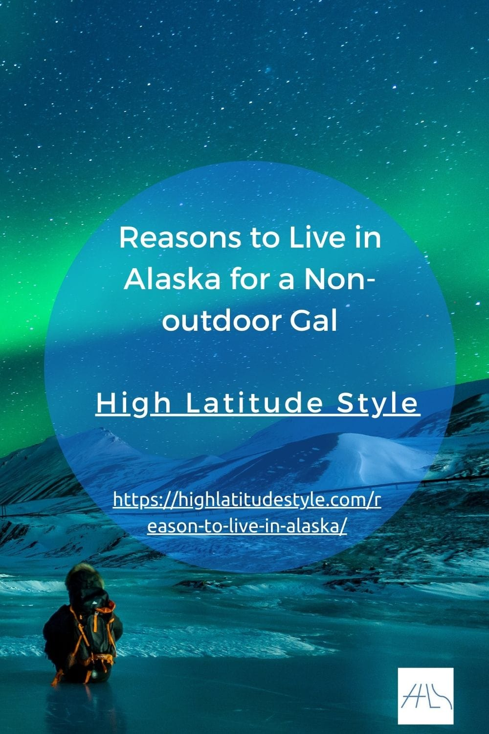 You are currently viewing Reasons to Live in Alaska for a Non-outdoor Gal