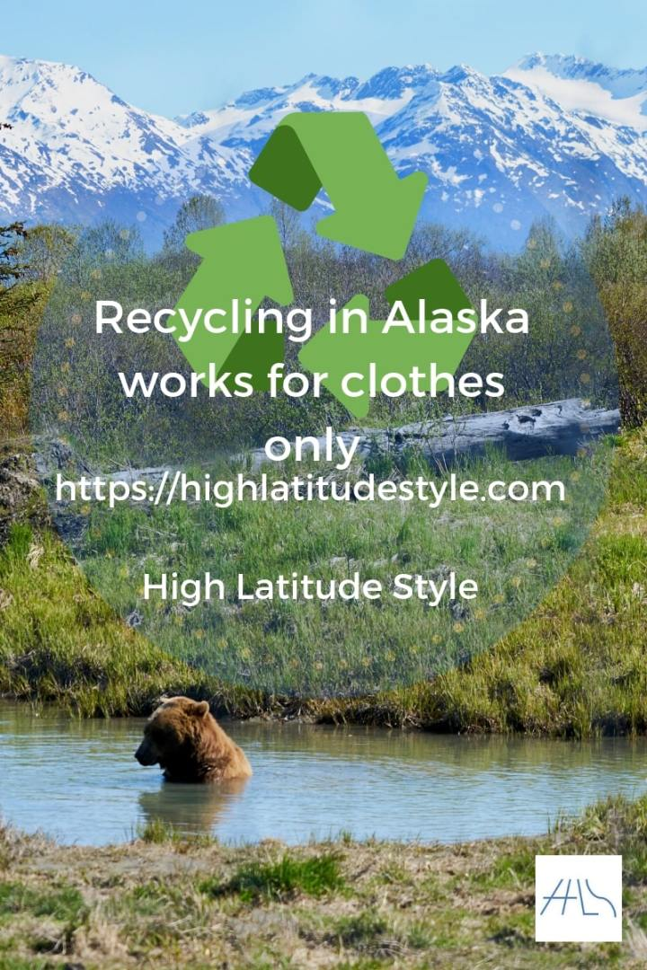 Recycling in Alaska clothes only post logo on High Latitude Style