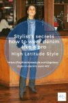 Stylist's secrets how to wear denim like a pro
