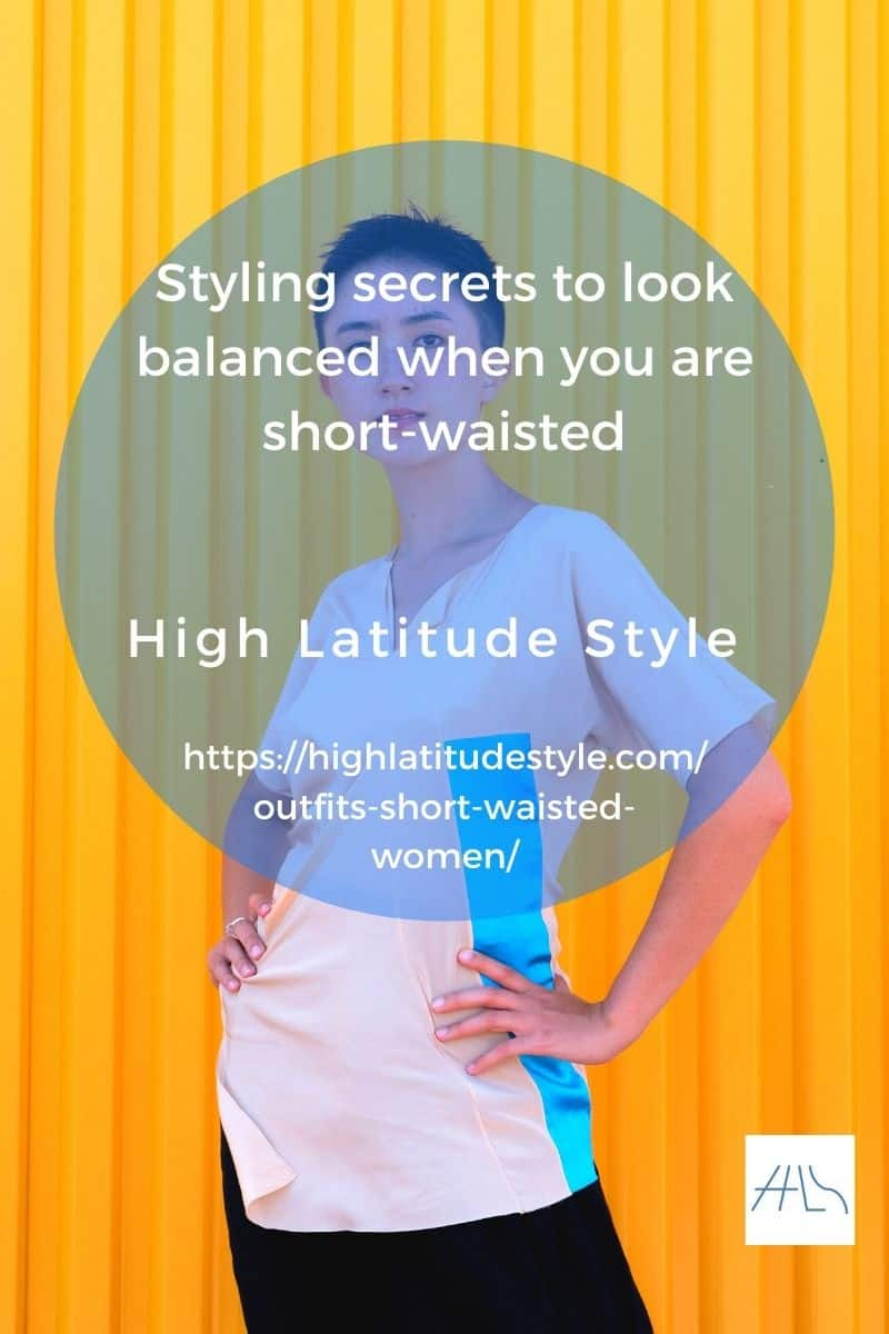 Styling secrets to look balanced when you are short-waisted