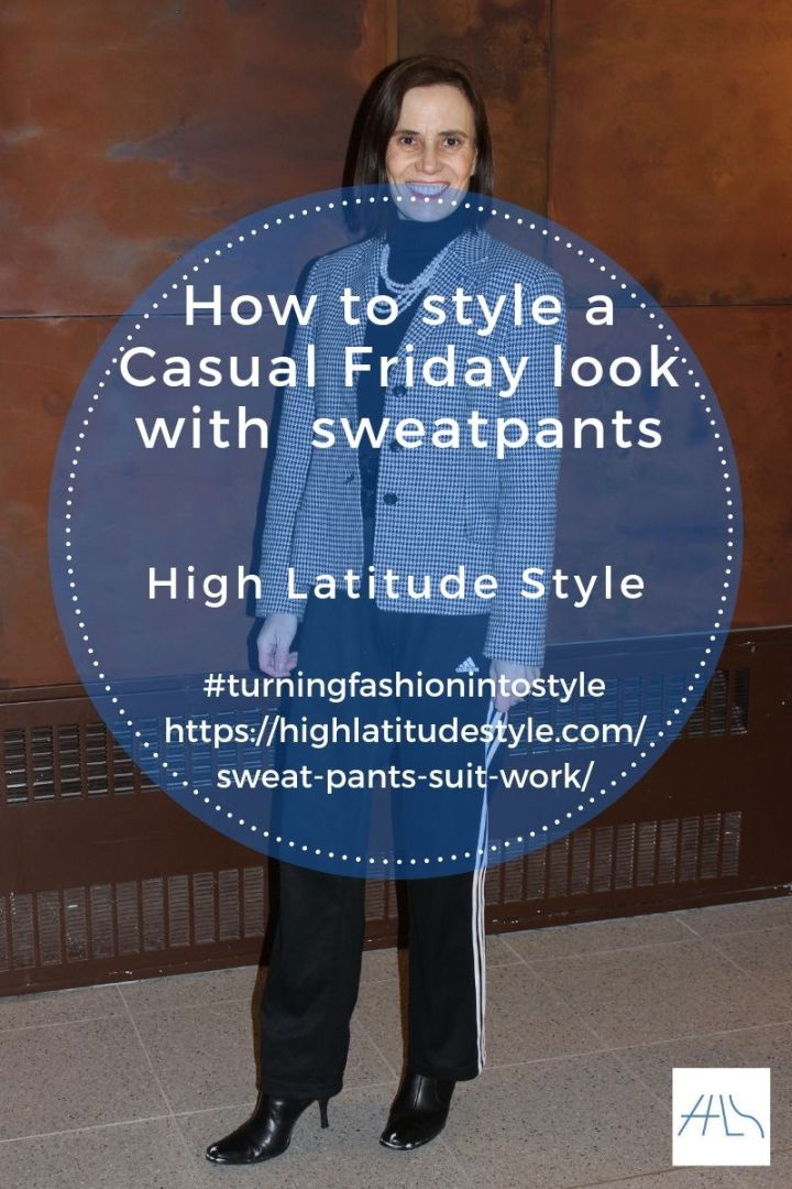 Post flier on how to style a Casual Friday look with sweatpants