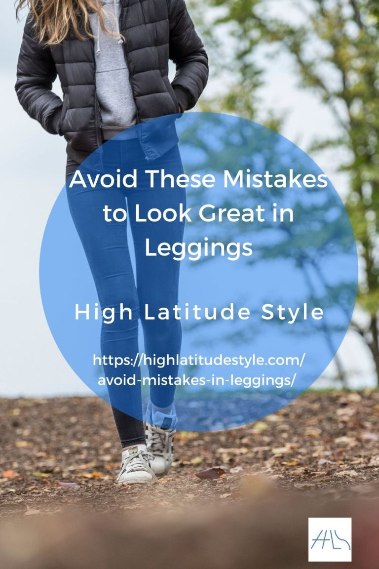 Avoid These Mistakes to Look Great in Leggings