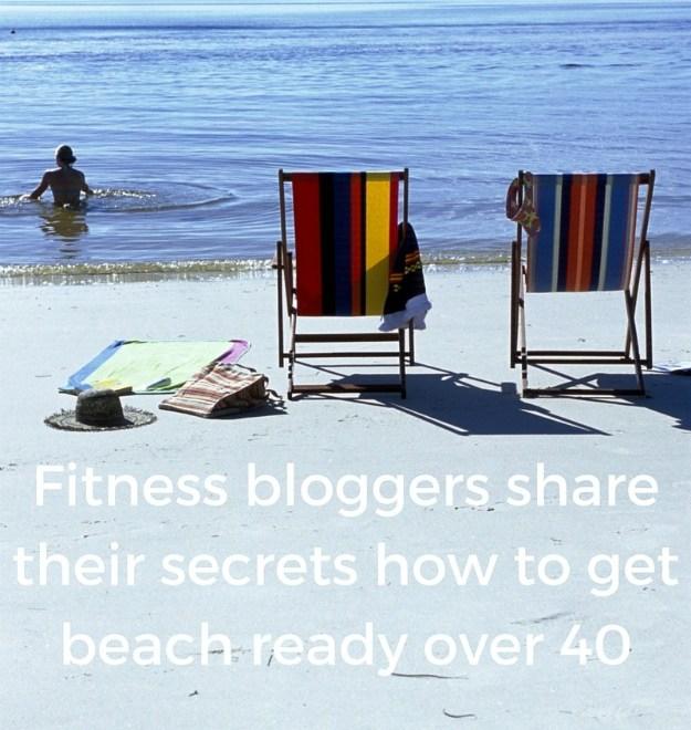 #beachbody #fashionover40 #fitness Fitness bloggers reveal their secrets to get beach ready over 40 @ http://www.highlatitudestyle.com
