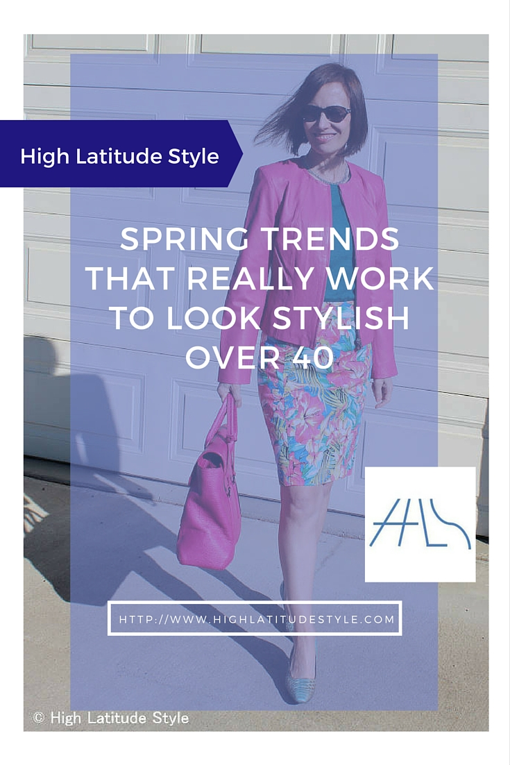 Spring trends that work for mature women @ http://highlatitudestyle.com/2016/03/23/which-spring-trends-work-for-40