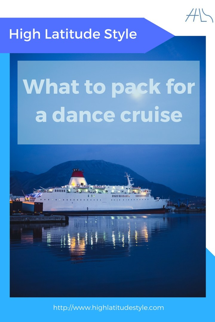 How to pack to look ageless on a dance cruise