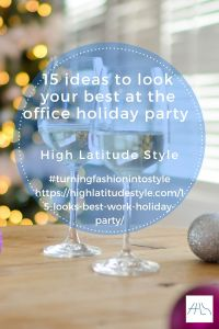 15 ideas to look your best at the holiday party at work